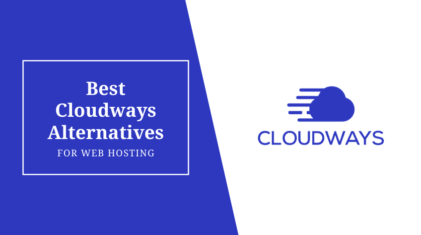 Best Cloudways Alternatives
